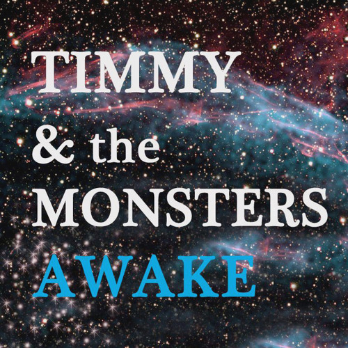Timmy & the Monsters - Awake ( Rubinskee remix )