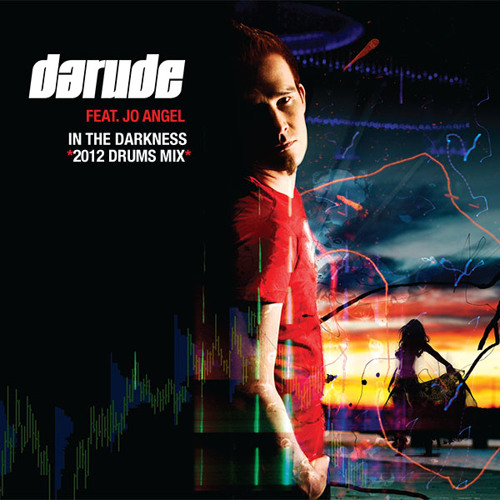 Darude feat. Jo Angel - In The Darkness (2012 Drums Radio)