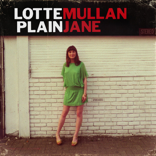 Lotte Mullan - Can't Find The Words