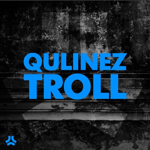 Qulinez 'Troll' - Official Clip - Out Now @ Beatport...