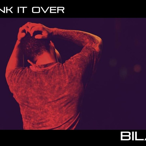 "Bilal ""Think It Over"" Acoustic Soul Version"