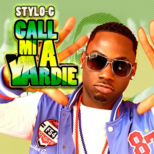 Stylo G - Call me a yardie (Remix)