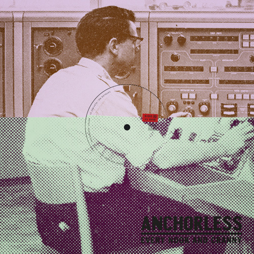 Anchorless - Every Nook and Cranny