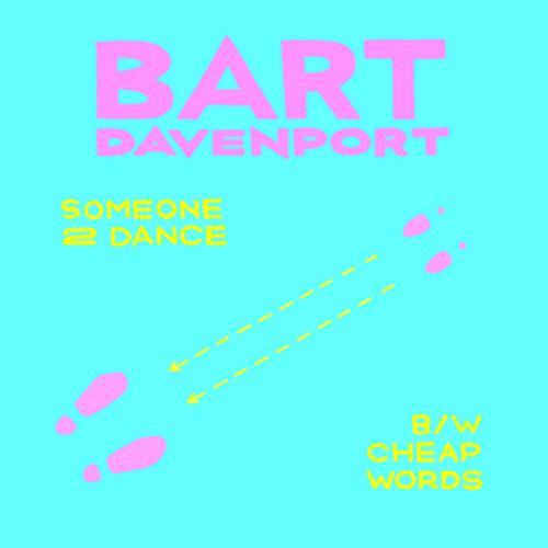 Bart Davenport - Someone2Dance
