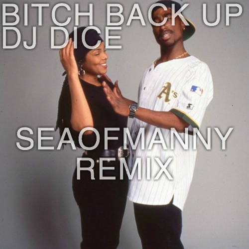 DJ Dice - BITCH BACK UP (SEAOFMANNY JUKE PARTY REMIX)