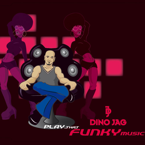Dino Jag - Play That Funky Music (Electrodelic Mix)