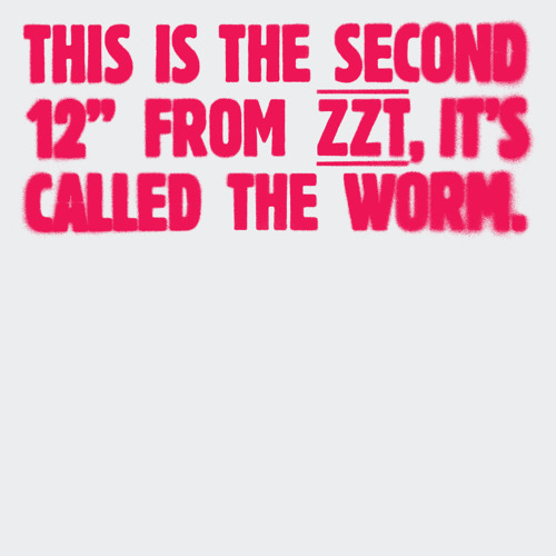 ZZT -The Worm (Erol Alkan Extended Rework)
