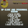 DJ AD - Up Close & Personal Riddim