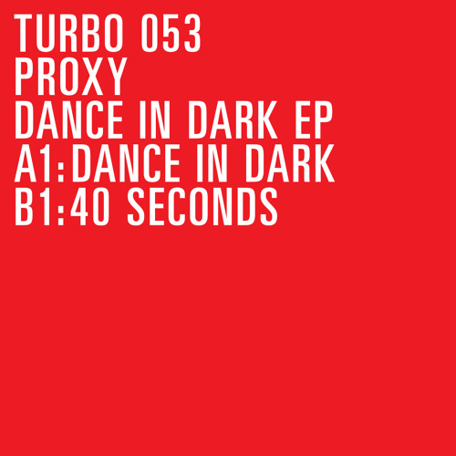 Proxy - Dance In Dark