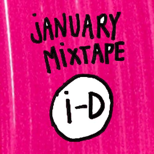 i-D Online: January 2012 Mixtape