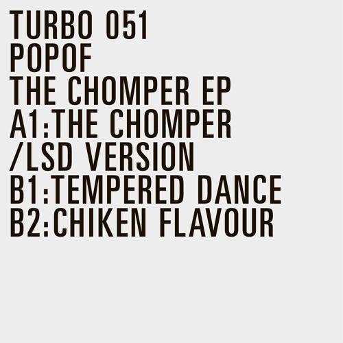 Popof - The Chomper (LSD Version)