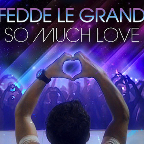 Fedde Le Grand - So Much Love (Deniz Koyu Remix) PREVIEW