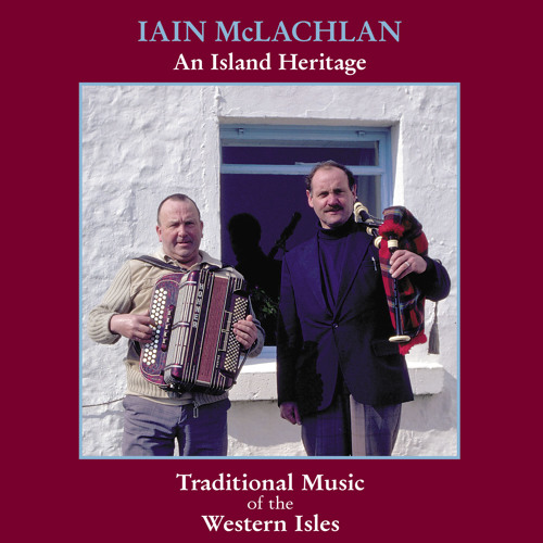 Iain McLachlan: Mrs MacLeod Of Raasay/ High Road To Linton