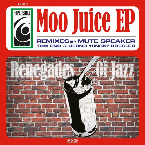 "Renegades Of Jazz ""Moo Juice (Mute Speaker Remix)"""