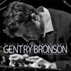 Gentry Bronson - So Still In Me