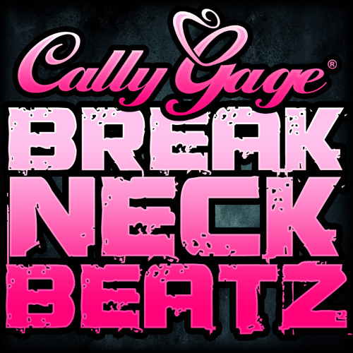 Breakneck Beatz 001 - mixed by Cally Gage (FREE DOWNLOAD)