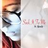 Sock It To Me - Javier Starks (ft. B. Steady)