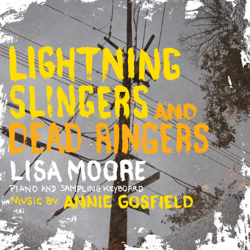Lisa Moore: Lightning Singers and Dead Ringers With enthusiasm and a little violence