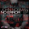 4PTX060 - John Norman - No Error (Original Mix) [4Play Trax]