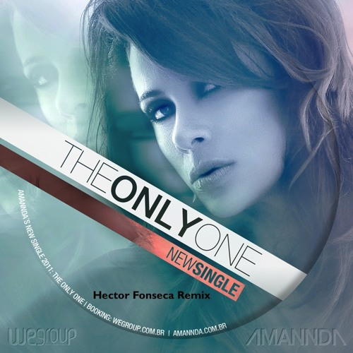 Amannda - The Only One (Hector Fonseca Rio-mix)