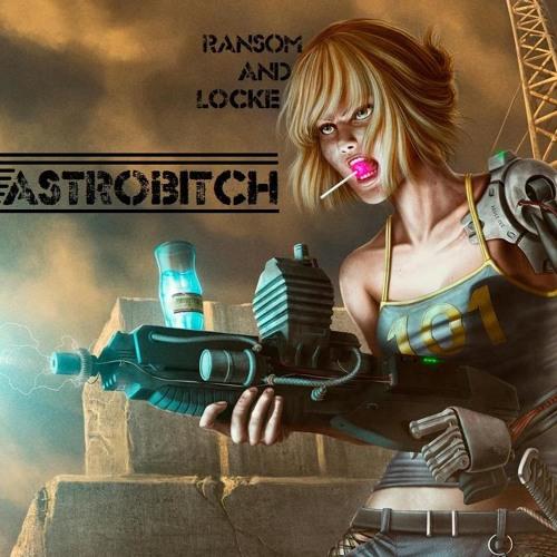 Ransom & Locke - Astrobitch