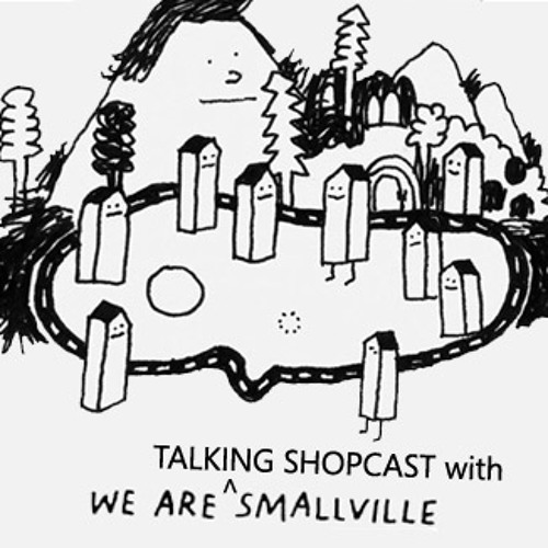 LittleWhiteEarbuds Talking Shopcast- Smallpeople