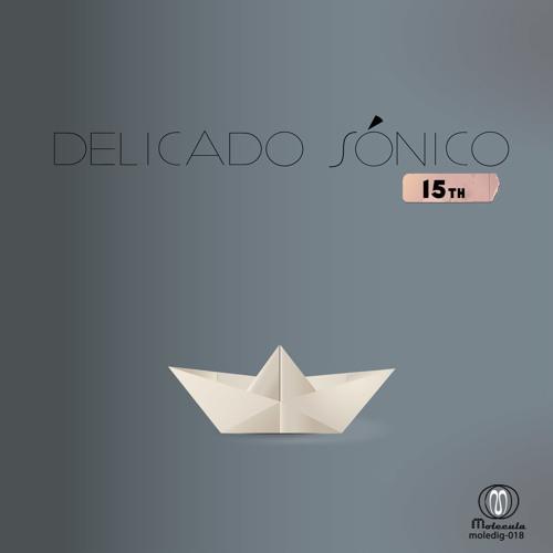 Delicado Sónico.15th