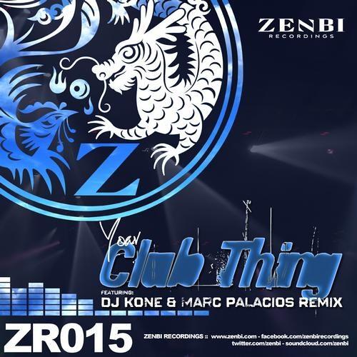 Yoav - Club Thing (DJ Kone & Marc Palacios Remix) - ZENBI RECORDINGS