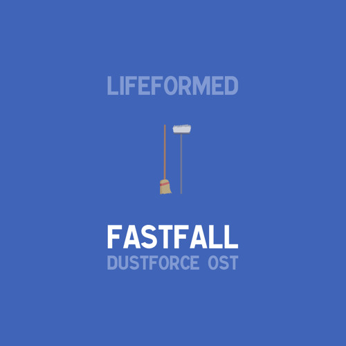 "Fastfall (Dustforce OST) - ""Baryogenesis"""