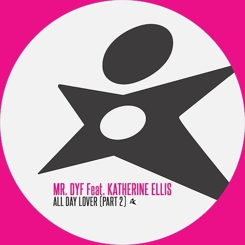 Mr. DYF vs Katherine Ellis - All Day Lover (Ron May Remix)