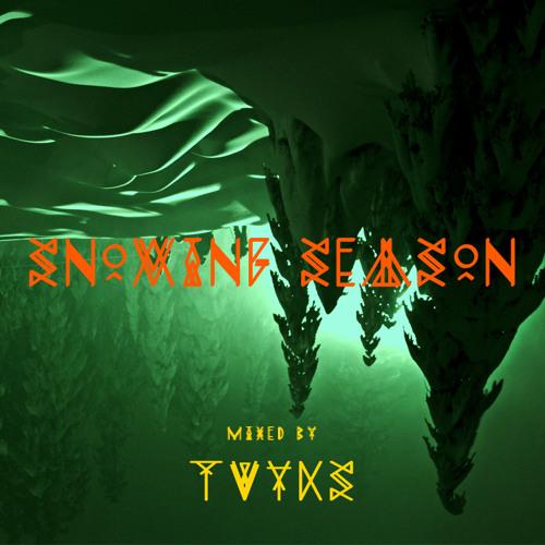 Tvyks — Snowing Season (mix)