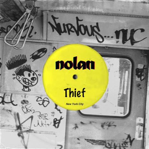 Nolan - Thief (HXU aka Huxley vs Timo Garcia remix) [Nurvous Records] OUT NOW