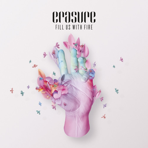 Erasure - Fill Us With Fire - Radio Version (Mastered)