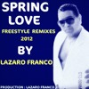 Stevie B - Spring Love ( Funky Melody By Lázaro Franco)