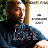 LOVE - AN AHKDAGOD JOINT
