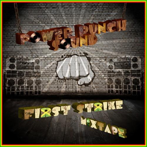 Power Punch Sound - First Strike Mixtape