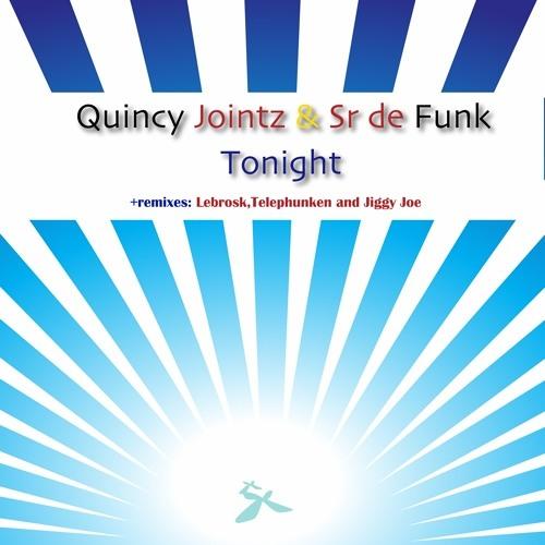 TONIGHT- Sr de Funk meets Quincy Jointz (Original mix)