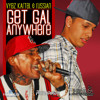 VYBZ KARTEL & RUSSIAN - GET GYAL ANYWHERE