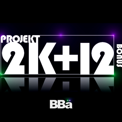 BBä - Wonderful Glitch (2K+12 BONUS)
