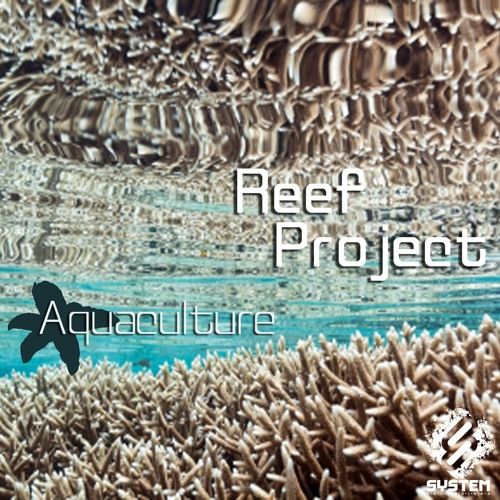 Reef Project - Aquaculture