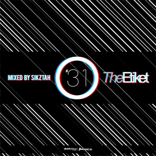 The Etiket Series 31 - Mixed by Sikztah - 20120125 - www.sikztah.com