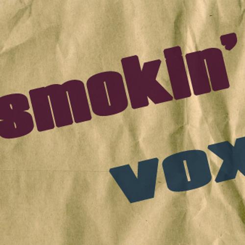 Smokin' Vox - Mr. Vintage(Draft)