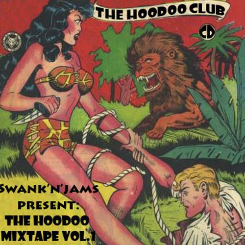 Swank'n'Jams - The Hoodoo Mixtape Vol. 1