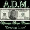 A.D.M. (Always Dope Music)  RADIO MIXTAPE 2012