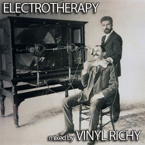 Vinyl Richy - Electrotherapy (60 Minute Electro Mix) [FREE DOWNLOAD]