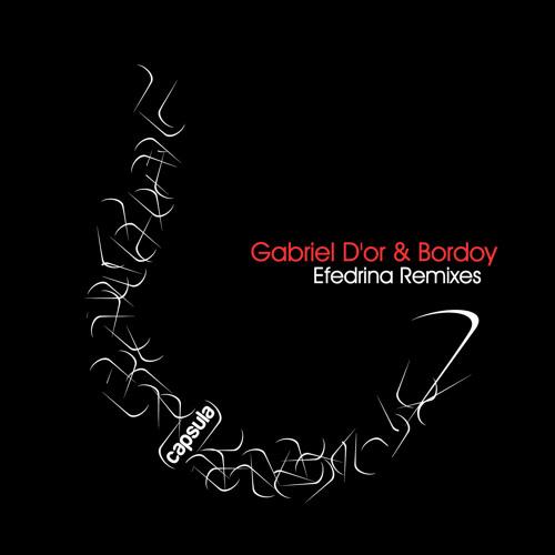 Gabriel D'Or & Bordoy - Efedrina (Sisko Electrofanatik Remix) [Capsula]