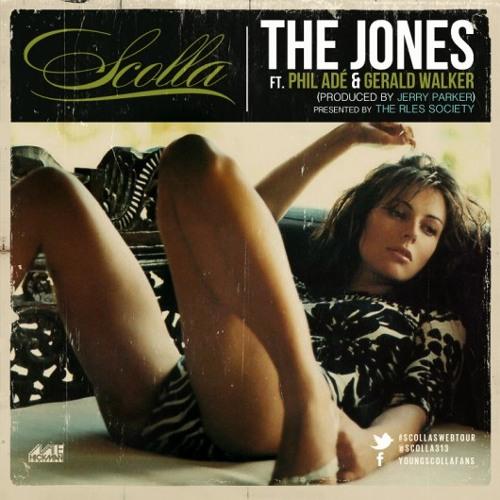 """Scolla Ft. Phil Ade & Gerald Walker - """"The Jones"""""""