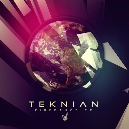 B.Teknian - Firedance (OUT NOW!!!!)