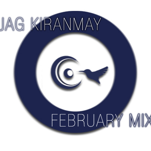 Jag Kiranmay - February Mix