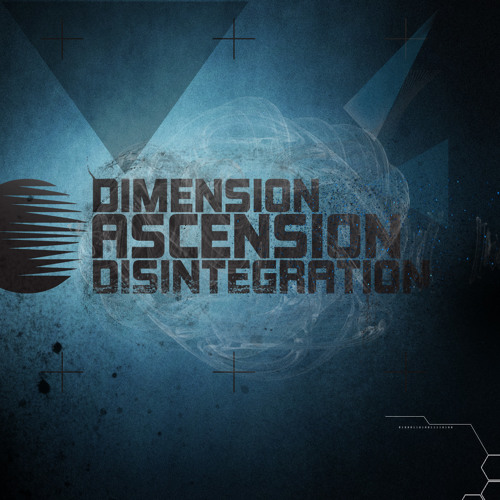 Dimension:Ascension:Disintegration